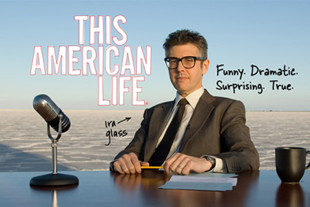 Ira Glass - This American Life